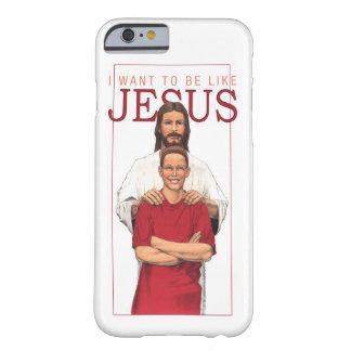 iPhone 6 Cover - I Want To Be Like Jesus - Boy Barely There iPhone 6 Case