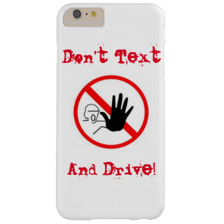 iPhone  6 DON'T  TEXT & DRIVE WARNING CASE