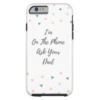 iphone 6 I'm On The Phone- confetti Tough iPhone 6 Case