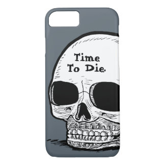 """iPhone 7 Case: """"Time To Die"""" Skull Drawing iPhone 7 Case"""
