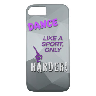 iPhone 7 Case with Dance Sport Quote - Jazz