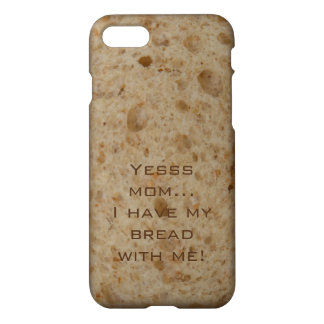 iPhone 7 case, Yesss mom I property my bread with iPhone 8/7 Case