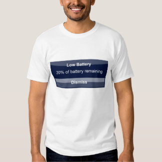 Iphone Battery Low Tee Shirt