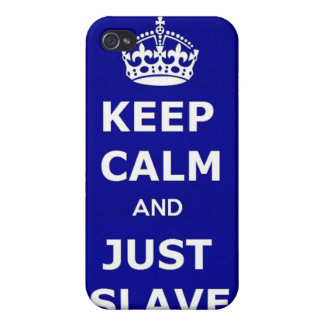Iphone Case 4/4 Keep Calm and Just Slave
