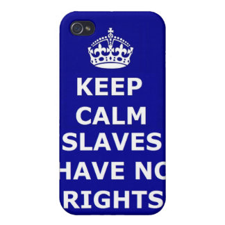 Iphone Case 4/4 Keep Calm Slaves Have No Rights