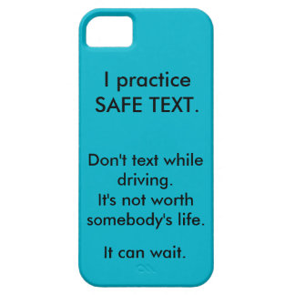 "iPhone case - ""I practice safe text""."