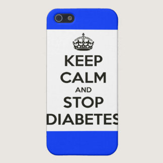 iPhone case ~ Keep Calm and Stop Diabetes