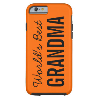 iPhone de encargo 6 de la mejor abuela de Orange Funda De iPhone 6 Tough