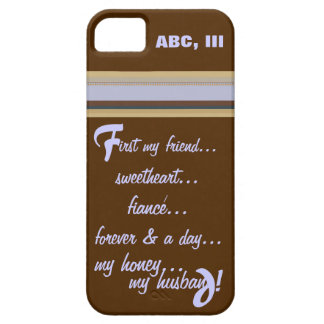 iPhone -Forever My Honey My Husband iPhone SE/5/5s Case