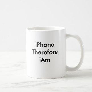 iPhone por lo tanto estoy Taza Clásica