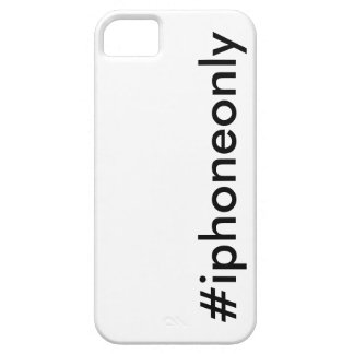 #iphoneonly iPhone 5 cover