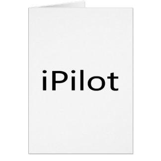 iPilot Greeting Card