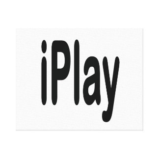 iplay black text for those who play canvas print
