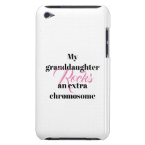 """iPod Touch, Barely There Case """"granddaughter"""""""