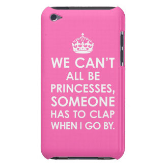 iPod Touch Case-Mate We Can't All Be Princesses Barely There iPod Covers