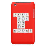 KEEP CALM AND DO SCIENCE  iPod Touch Cases