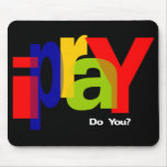 ipraY Mouse Pads