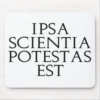 Ipsa Scientia Potestas Est Mousepad