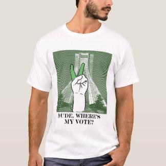 Iran: Dude, where's my vote T-Shirt