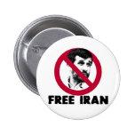 Irán libre - Ahmadinejad Pin Redondo 5 Cm