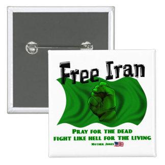 Irán libre, elecciones políticas 2009 de los #Iran Pin Cuadrada 5 Cm