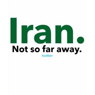 Iran. Not so far away.