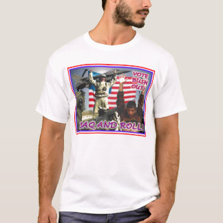 Iraq and Roll T-Shirt