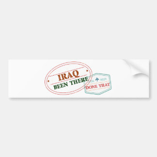 Iraq Been There Done That Bumper Sticker