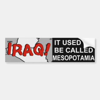 IRAQ! Bumper Sticker