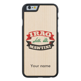Iraq My Homeland Banner Flag Carved Maple iPhone 6 Case