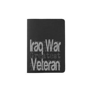 Iraq War Veteran Extraordinaire Passport Holder