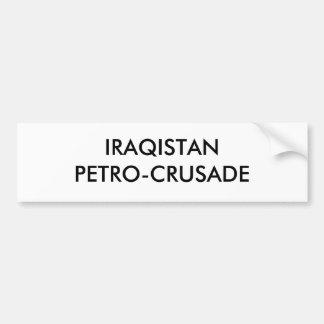 IRAQISTANPETRO-CRUSADE CAR BUMPER STICKER