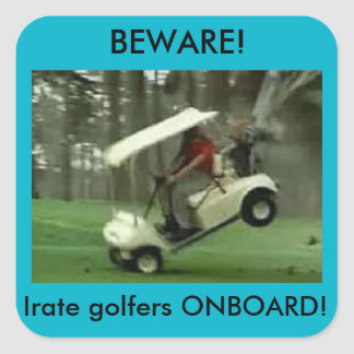 Irate golfers onboard sticker