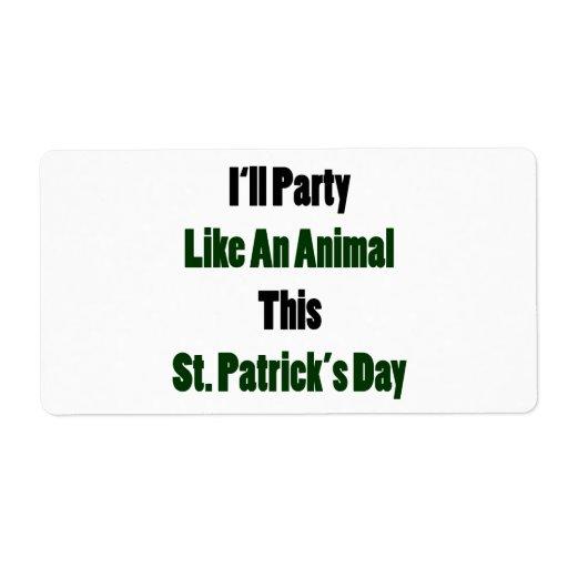 Iré de fiesta como el día animal de un este St Pat Etiquetas De Envío