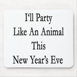 Iré de fiesta como un animal esta Noche Vieja Tapetes De Ratones
