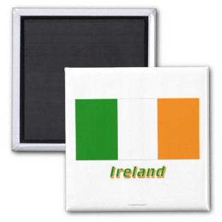 Ireland Flag with Name 2 Inch Square Magnet