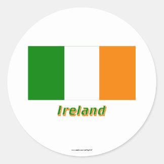 Ireland Flag with Name Classic Round Sticker