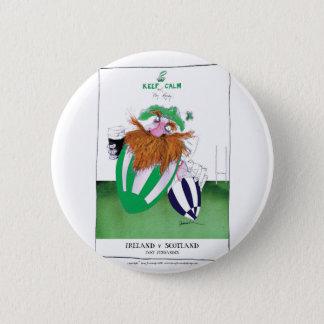 ireland v scotland rugby balls tony fernandes pinback button