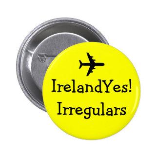 ¡IrelandYes! Pin de los Irregulars Pin Redondo 5 Cm