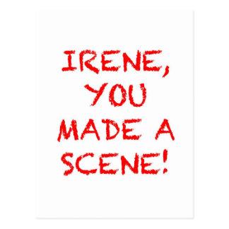 Irene You Made A Scene Postcard