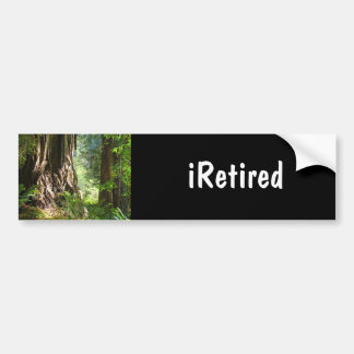 iRetired bumper sticker Retired Retirement