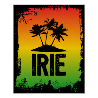 IRIE Jamaica Patwah Chill OUt Relax Tropical Art Poster