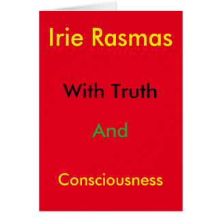 Irie Rasmas con verdad y consciouness Tarjeta De Felicitación