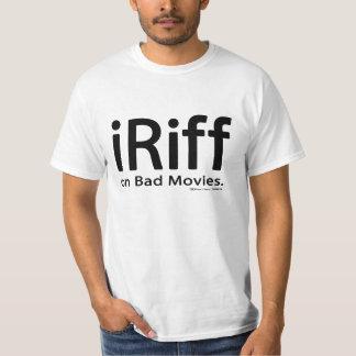 iRiff (on Bad Movies) T Shirts