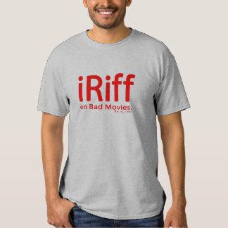 iRiff (on Bad Movies) Tshirts