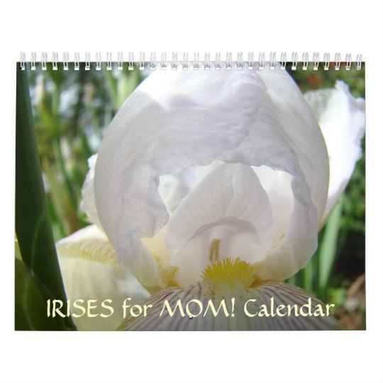 IRISES for MOM! Calendar Gift Christmas Present