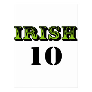 Irish 10! Cool Saint Patricks Design! Postcard