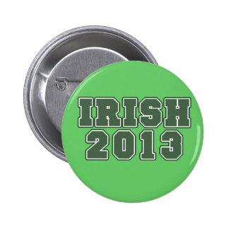 Irish 2013 st patricks day 2 inch round button