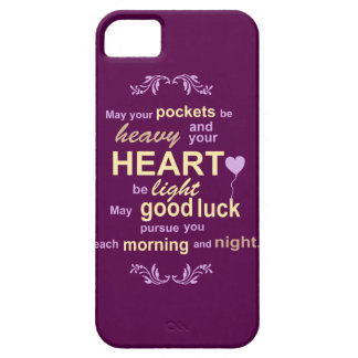 Irish Abundance Happiness and Good Luck Blessing iPhone 5 Cases