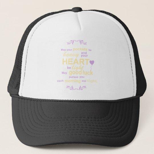 Irish Abundance Happiness and Good Luck Blessing Trucker Hat